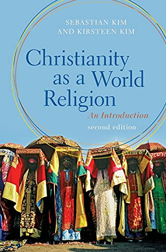 9781472569356: Christianity as a World Religion: An Introduction