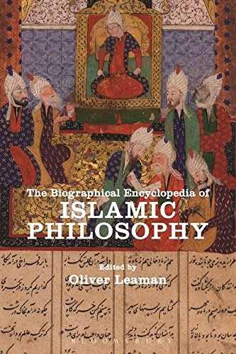 The Biographical Encyclopedia of Islamic Philosophy: Oliver Leaman (Editor)