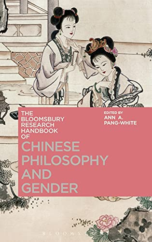 9781472569851: The Bloomsbury Research Handbook of Chinese Philosophy and Gender (Bloomsbury Research Handbooks in Asian Philosophy)