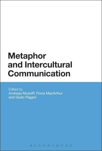 9781472570475: Metaphor and Intercultural Communication