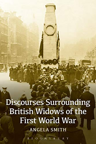 9781472570703: Discourses Surrounding British Widows of the First World War