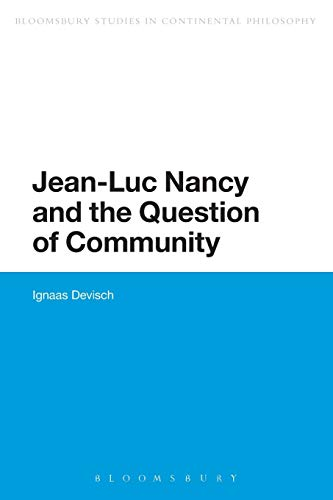 9781472570888: Jean-Luc Nancy and the Question of Community (Bloomsbury Studies in Continental Philosophy)