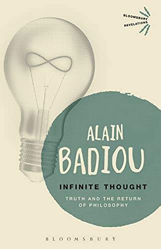 9781472572738: Infinite Thought: Truth and the Return to Philosophy (Bloomsbury Revelations)