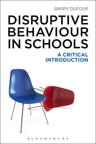 9781472575500: Disruptive Behaviour in Schools: A Critical Introduction