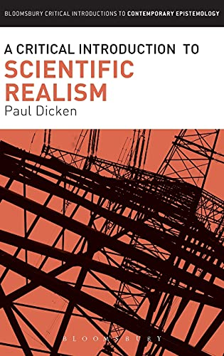 9781472575913: A Critical Introduction to Scientific Realism (Bloomsbury Critical Introductions to Contemporary Epistemology)