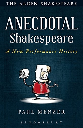 9781472576156: Anecdotal Shakespeare: A New Performance History
