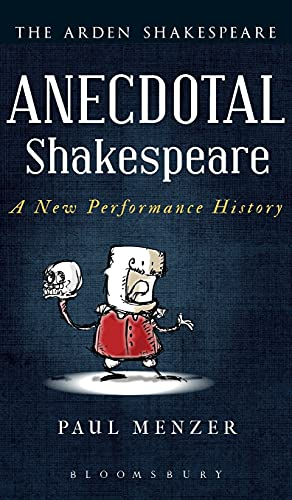 9781472576163: Anecdotal Shakespeare: A New Performance History