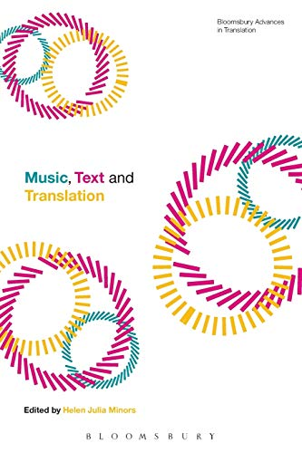 9781472576545: Music, Text and Translation (Bloomsbury Advances in Translation)