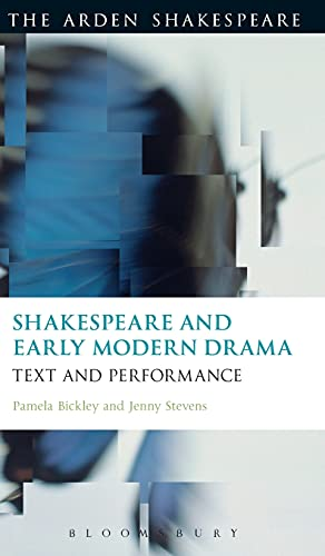 9781472577146: Shakespeare and Early Modern Drama: Text and Performance (The Arden Shakespeare)