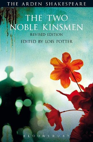9781472577542: The Two Noble Kinsmen, Revised Edition (The Arden Shakespeare Third Series)