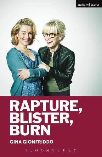 9781472578570: Rapture, Blister, Burn (Modern Plays)