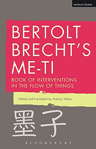 9781472579164: Bertolt Brecht's Me-ti: Book of Interventions in the Flow of Things