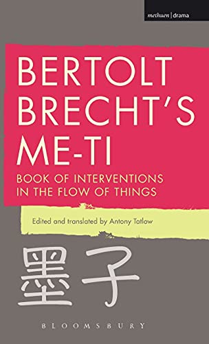 9781472579171: Bertolt Brecht's Me-ti: Book of Interventions in the Flow of Things