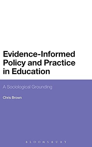 Evidence-Informed Policy and Practice in Education: Brown, Chris