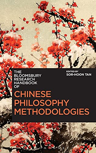 9781472580313: The Bloomsbury Research Handbook of Chinese Philosophy Methodologies (Bloomsbury Research Handbooks in Asian Philosophy)
