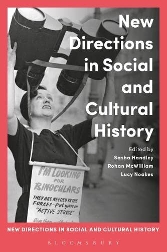 9781472580818: Handley, S: New Directions in Social and Cultural History
