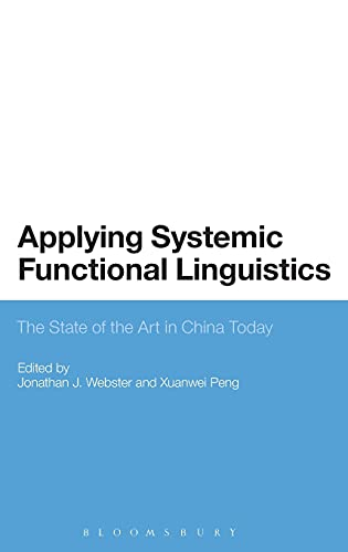 9781472583345: Applying Systemic Functional Linguistics: The State of the Art in China Today