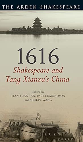 9781472583420: 1616: Shakespeare and Tang Xianzu's China