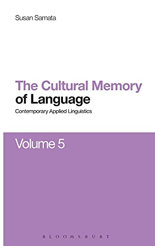 9781472583734: Cultural Memory of Language: Contemporary Applied Linguistics Volume 5