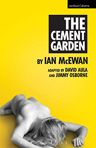 9781472583833: The Cement Garden (Modern Plays)
