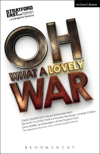 9781472584649: Oh What A Lovely War (Modern Plays)