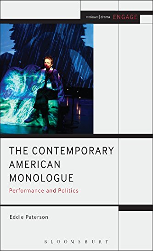 The Contemporary American Monologue (Methuen Drama Engage): Paterson, Eddie