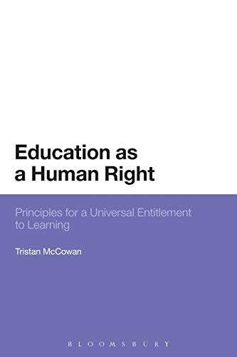9781472585073: Education as a Human Right: Principles for a Universal Entitlement to Learning