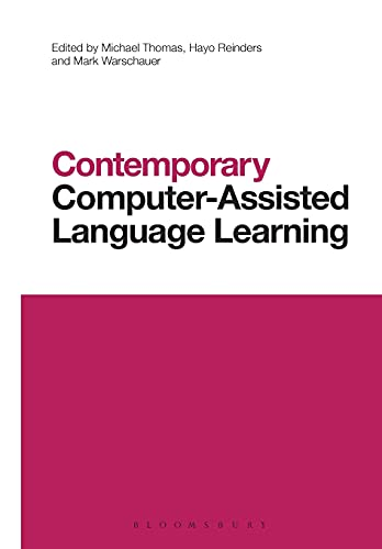 9781472586070: Contemporary Computer-Assisted Language Learning (Contemporary Studies in Linguistics)