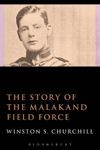 9781472586315: The Story of the Malakand Field Force