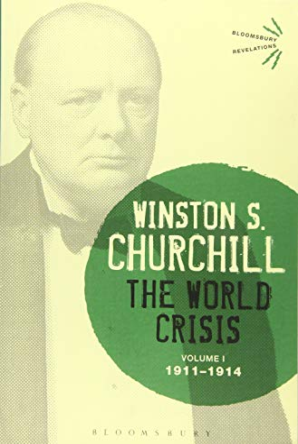 The World Crisis (Volume 1: 1911-1914): Winston S. Churchill