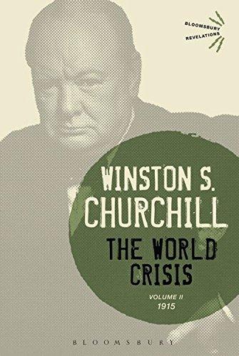 The World Crisis (Volume 2: 1915): Winston S. Churchill