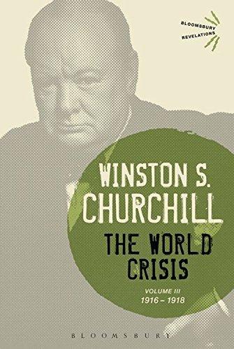 The World Crisis (Volume 3: 1916-1918): Winston S. Churchill