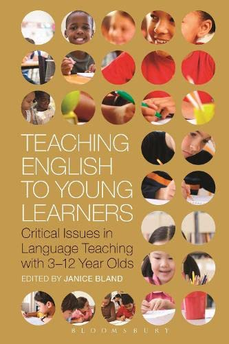 Teaching English to Young Learners: Critical Issues in Language Teaching with 3-12 Year Olds