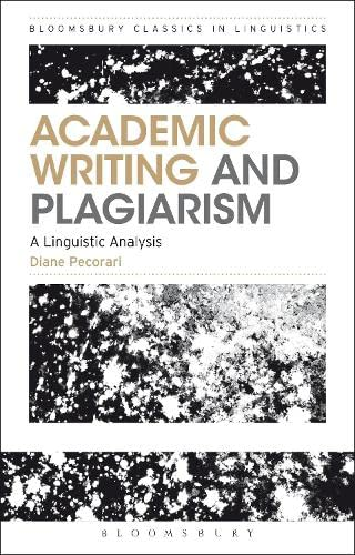 9781472589101: Academic Writing and Plagiarism: A Linguistic Analysis (Bloomsbury Classics in Linguistics)