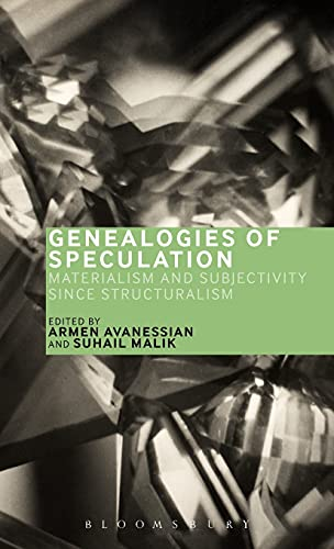 9781472591678: Genealogies of Speculation: Materialism and Subjectivity since Structuralism