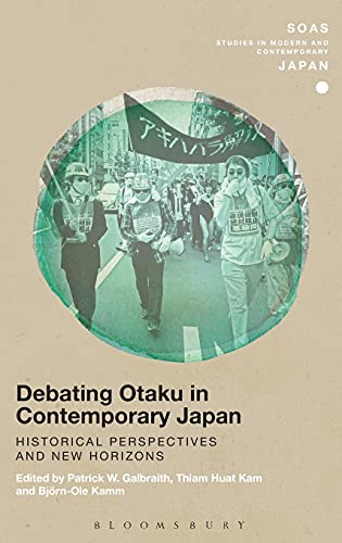9781472594976: Debating Otaku in Contemporary Japan: Historical Perspectives and New Horizons