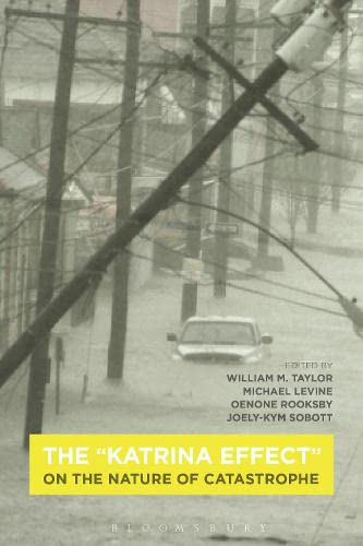 9781472595164: The 'Katrina Effect': On the Nature of Catastrophe