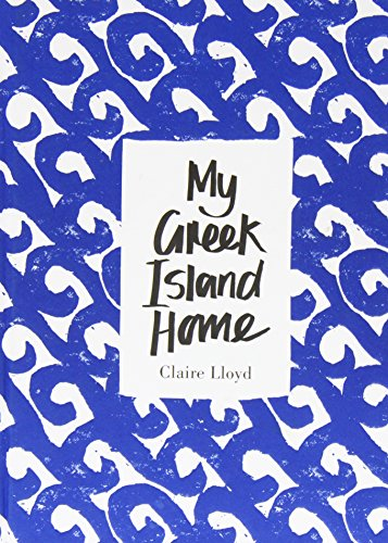 9781472613240: My Greek Island Home Signed Edition