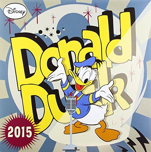 9781472614476: 2015 Disney Donald Duck Retro Calendar