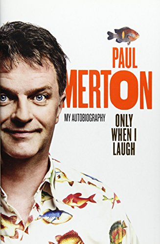 9781472617224: Only When I Laugh Signed Edition
