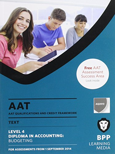 AAT Budgeting: Study Text: BPP Learning Media