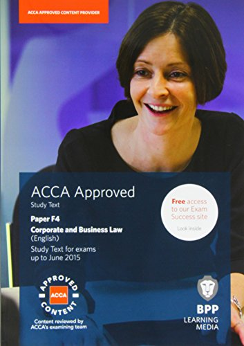 9781472710789: ACCA F4 Corporate and Business Law (English): Study Text