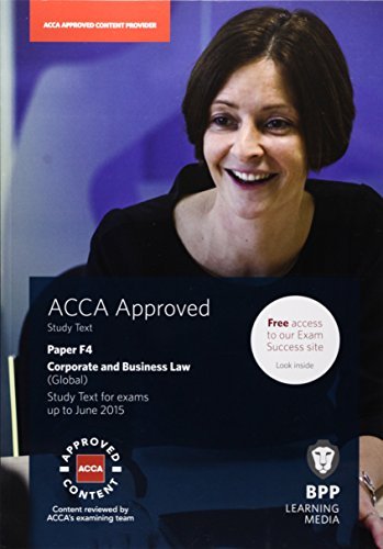 9781472710796: ACCA F4 Corporate and Business Law (Global): Study Text