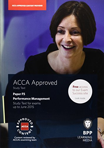 9781472710802: ACCA F5 Performance Management: Study Text