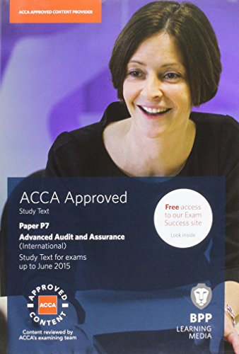 9781472710918: ACCA P7 Advanced Audit and Assurance (International): Study Text