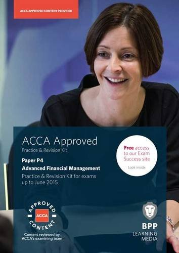 9781472711106: ACCA P4 Advanced Financial Management: Practice and Revision Kit