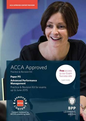 9781472711113: ACCA P5 Advanced Performance Management: Practice and Revision Kit
