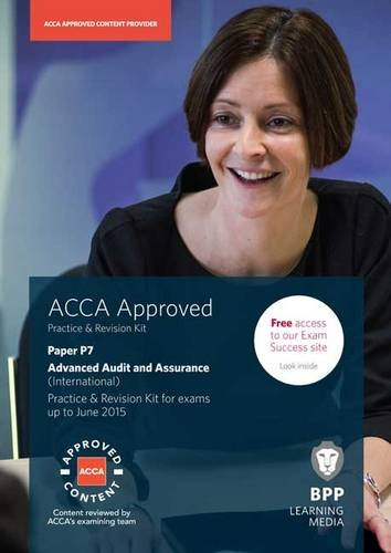 9781472711120: ACCA P7 Advanced Audit and Assurance (UK): Practice and Revision Kit