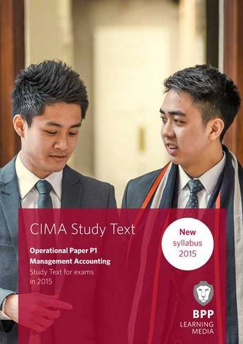 9781472714466: CIMA P1 Management Accounting: Study Text