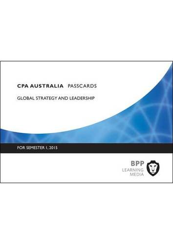 9781472714701: CPA Australia Global Strategy & Leadership: Professional level: Passcards
